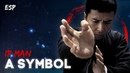 Ip Man - A SYMBOL