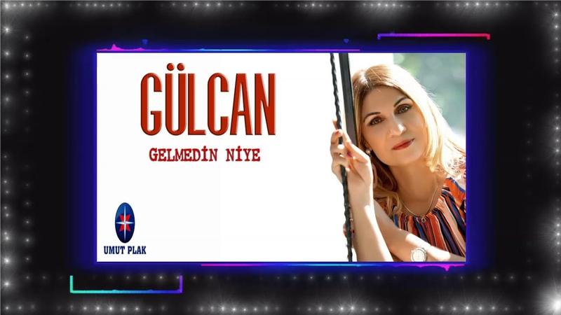 Gülcan Bayram Geçti Gelmedin Niye Damar Dertli Türküler 2020 Ağlatan Gurbet Türküsü Yeni Çıktı