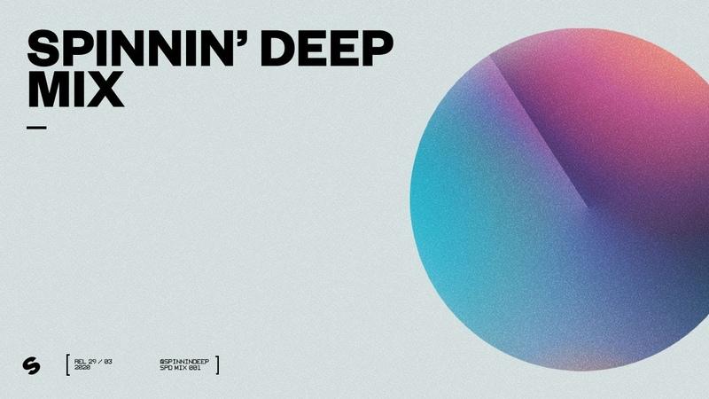Spinnin Deep Mix 001 - Best House | Deep House | Tech House | Melodic House