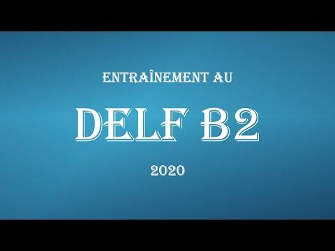 Entraînement au DELF B2 2020