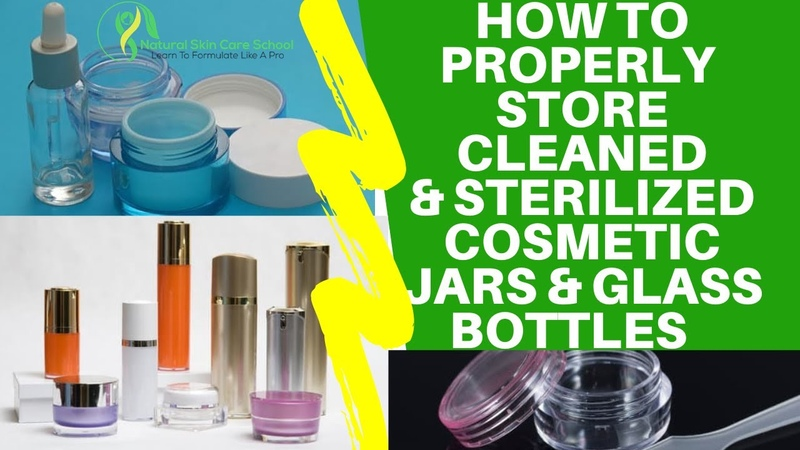 How To Properly Store Cleaned Sterilized Cosmetic Containers Glass Bottles