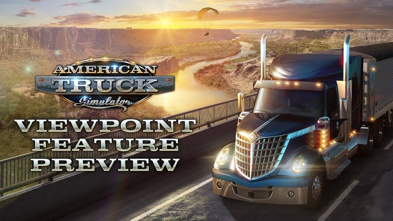 American Truck Simulator Viewpoint Feature Preview