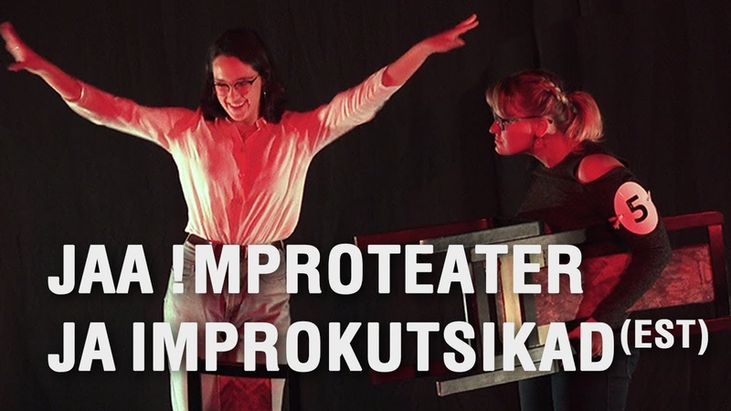 "The 7th International Improv Festival Tilt. Jaa !mproteater ja Improkutsikad (EST) - ""Maestro"""