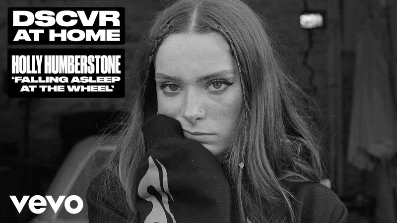Holly Humberstone - Falling Asleep at the Wheel (Live) | Vevo DSCVR at Home
