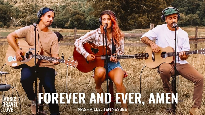 Forever and Ever Amen Music Travel Love ft Summer Overstreet Randy Travis Cover