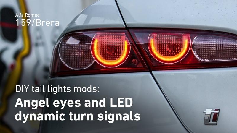 Angel eyes and dynamic LEDturn signals[Taillights retrofitmodifications HOW-TO] Alfa Romeo 159