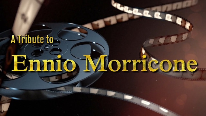 The Legendary Music Themes of Ennio Morricone RIP 1928 - 2020