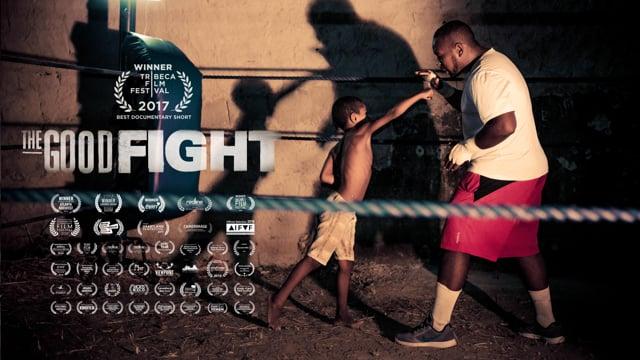 THE GOOD FIGHT A Vida é Uma Luta