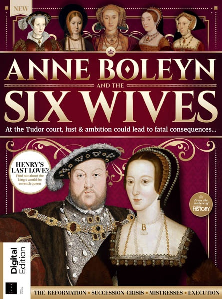 All About History Anne Boleyn and The 6 Wives of Henry VIII