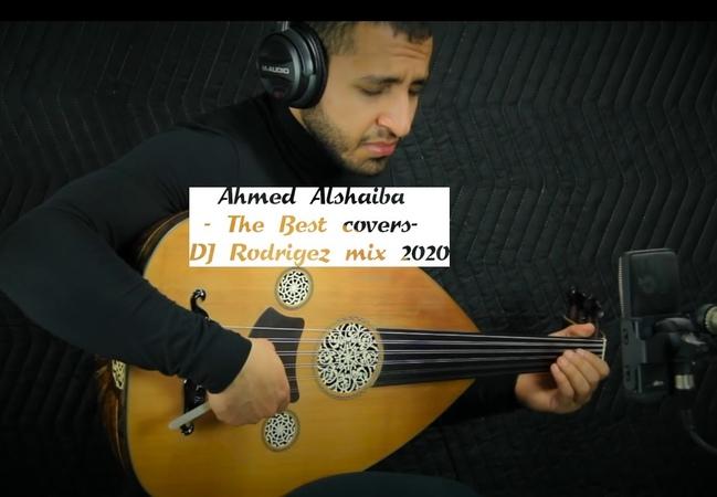 Восточная сказка Ahmed Alshaiba The Best Covers DJ Rodrigez mix 2020