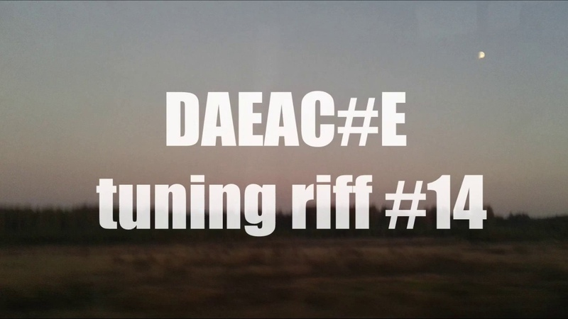 DAEAC E tuning riff 14 WITH TABS
