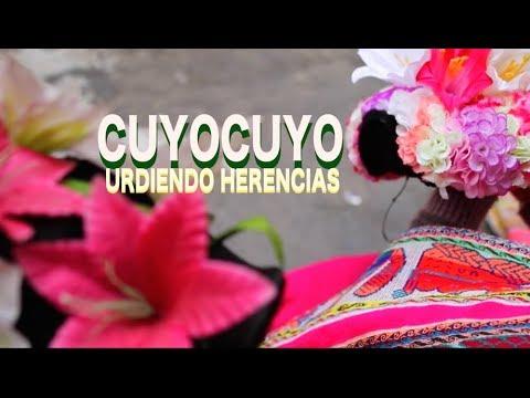 URDIENDO HERENCIAS Cuyocuyo