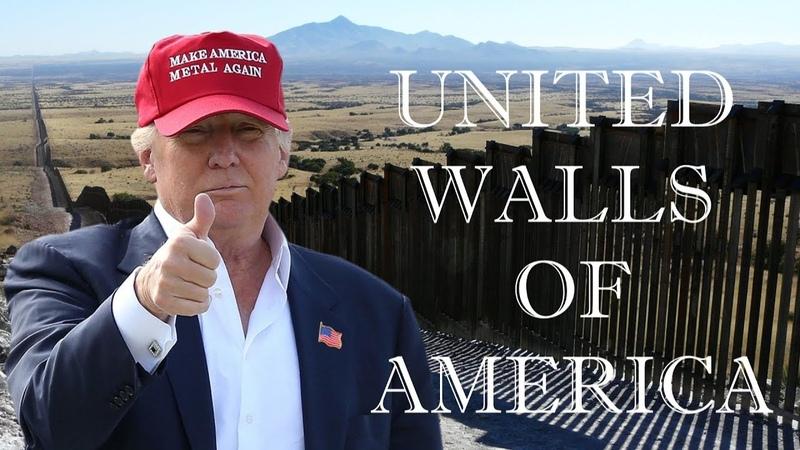 MetalTrump's United Walls of America Medley