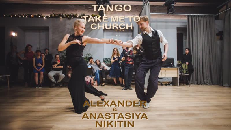 Alexander Anastasiya Nikitin Take me to church Tango