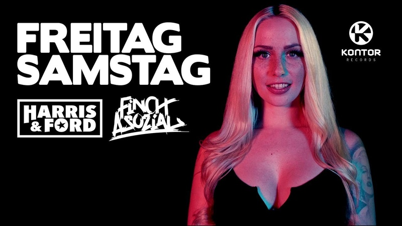 Harris Ford feat Finch Asozial Freitag Samstag Official Video HD
