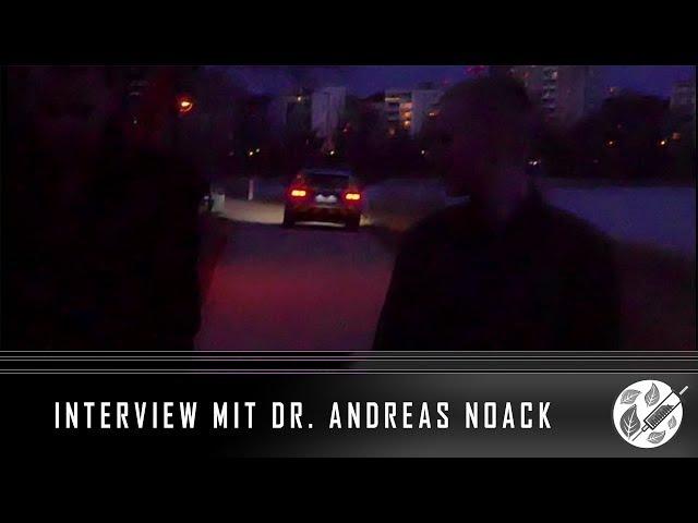 MORDANSCHLAG AUF DR ANDREAS NOACK Interview über aktuelle Ereignisse