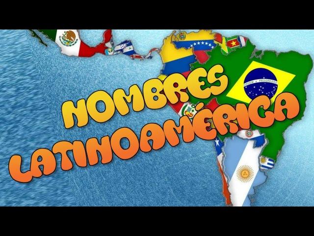 Significado Nombres de países de Latino América