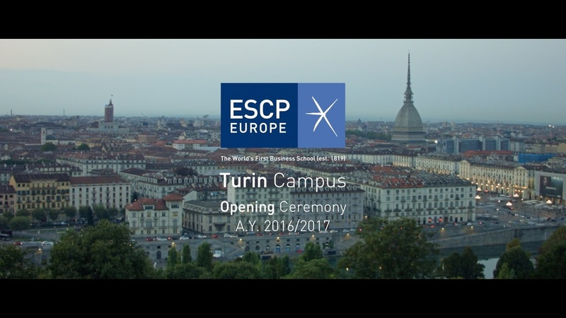 ESCP Europe Turin campus Opening Ceremony A.Y. 20162017