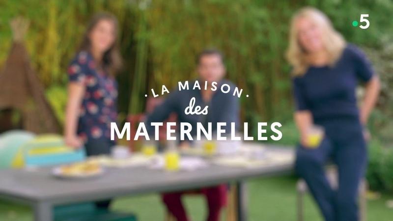 REPLAY La maison des Maternelles - 31 mai 2018