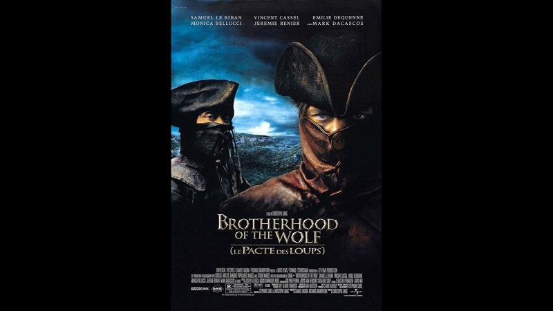 Братство волка \ Le Pacte des loups (2001) Франция