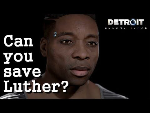 CAN YOU SAVE LUTHER? (Boat to Canada- All Options) | Detroit Become Human