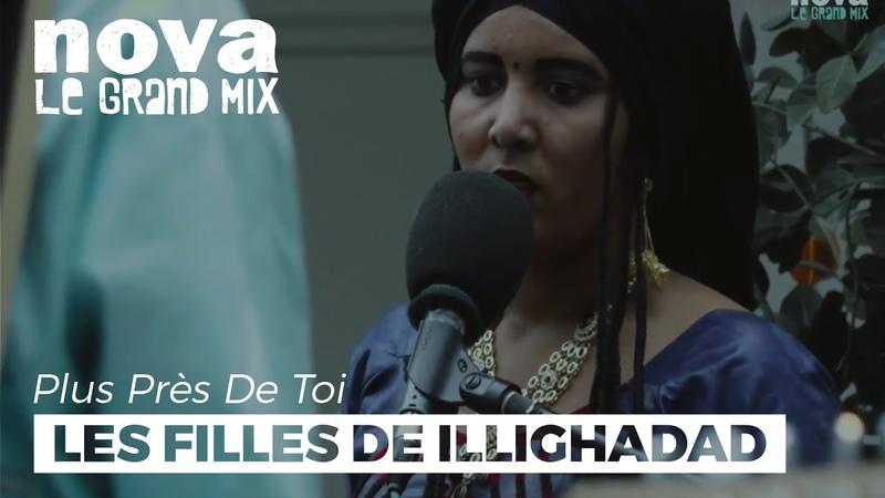 Les Filles de Illighadad Erilegh Iflassak Live Plus Près De Toi