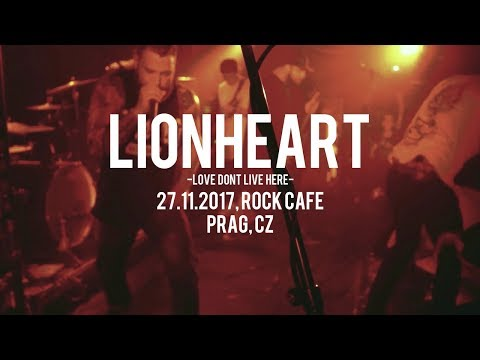 LIONHEART Love Don't Live Here Live at Rock Cafe Prag 27/11/17