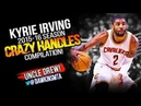 Kyrie Irving 2015 16 Season CRAZY HANDLES Compilation Cavs UNCLE Drew FreeDawkins