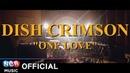 [MV] DISH CRIMSON (디쉬크림슨) - One Love (Mono Mastered)