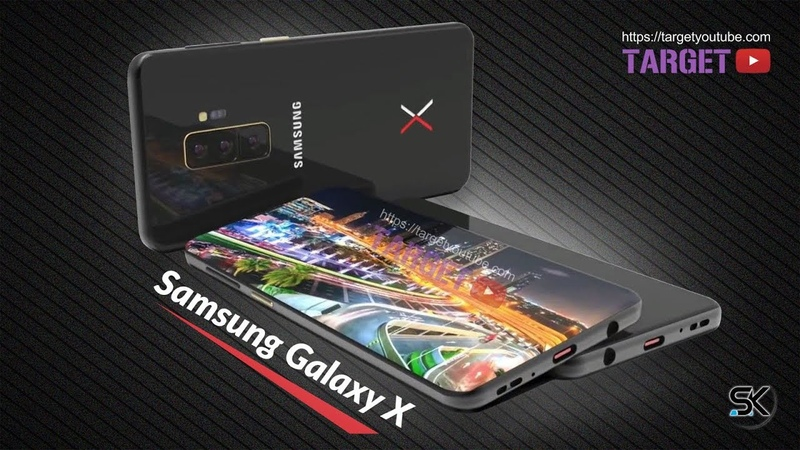 Samsung Galaxy X, First Look, Phone Specifications, Features, Concept, Trailer 2018