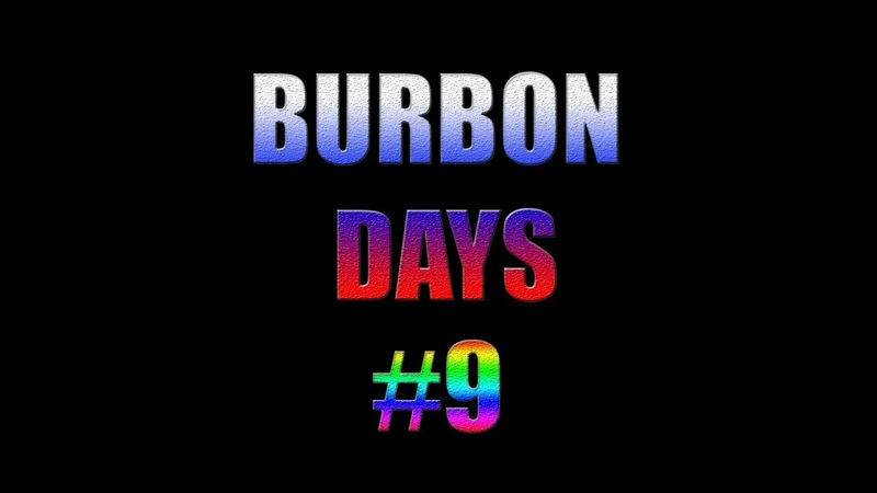 Burbon Day 9 - Вписка