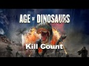 Age Of Dinosaurs Kill Count