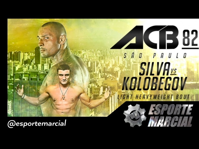 ACB 82 SÃO PAULO - SILVA Vs KOLOBEGOV - HIGHLIGHT