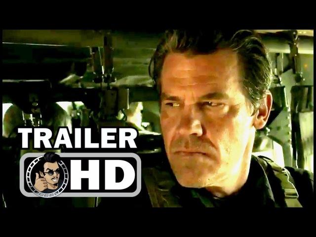 SICARIO 2: SOLDADO Official Trailer 2