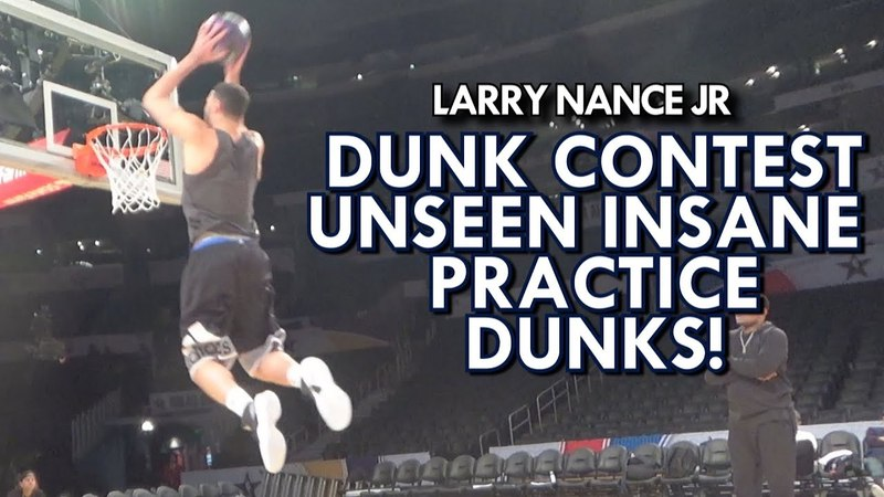 LARRY NANCE JR NASTY DUNKS DURING DUNK CONTEST PRACTICE - UNSEEN FOOTAGE