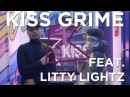 Litty Lightz Freestyle Chat | KISS Grime with Rude Kid