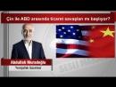 (7) Abdullah Muradoğlu Çin ile ABD arasında ticaret savaşları mı başlıyor - YouTube