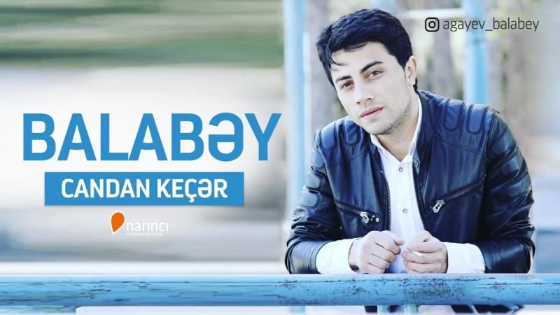 Balabey_-_Candan_Keçer_(YENI_2018)