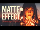 5 Ways To Create a Matte Photo Effect in Photoshop
