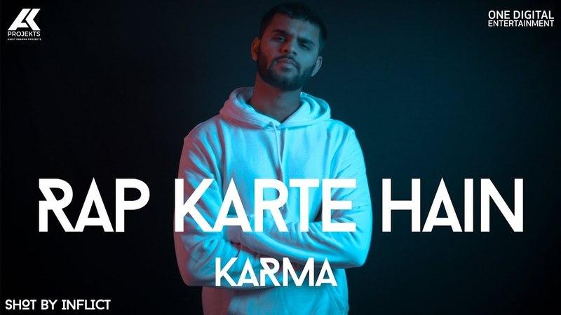 Rap Karte Hain   KARMA   Deep Kalsi   AK Projekts
