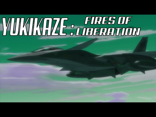 Yukikaze: Fires of Liberation AMV