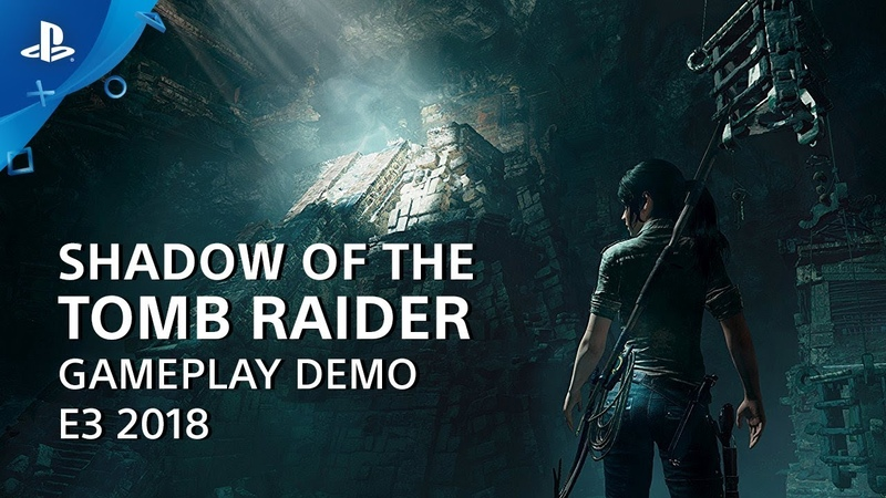 Shadow of the Tomb Raider Gameplay Demo | PlayStation Live From E3 2018
