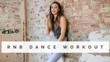 RNB DANCE WORKOUT ALL LEVELS Danielle Peazer