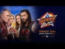 Смотрим SummerSlam 2018