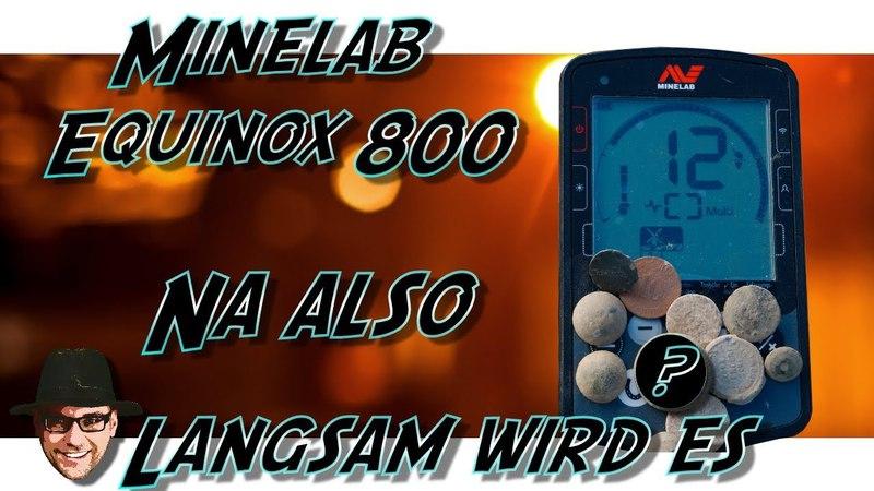Sondeln 2018 Endlich wieder ein paar Funde / Metalldetektor Minelab Equinox 800 / Garrett AT Pro
