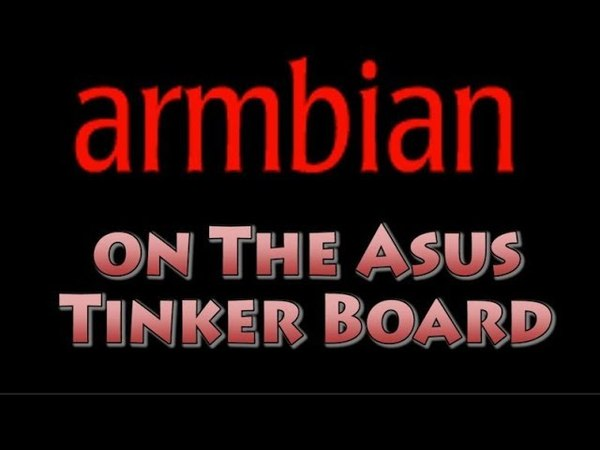 Armbian on the Asus Tinker Board
