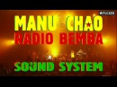 Manu Chao - Radio Bemba Sound System (Babylonia en Guagua, Paris, 2000)