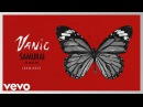 Vanic Samurai Prismo Remix Audio ft Katy Tiz