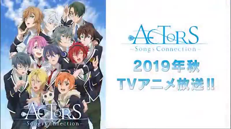 трейлер ACTORS -Songs Connection-