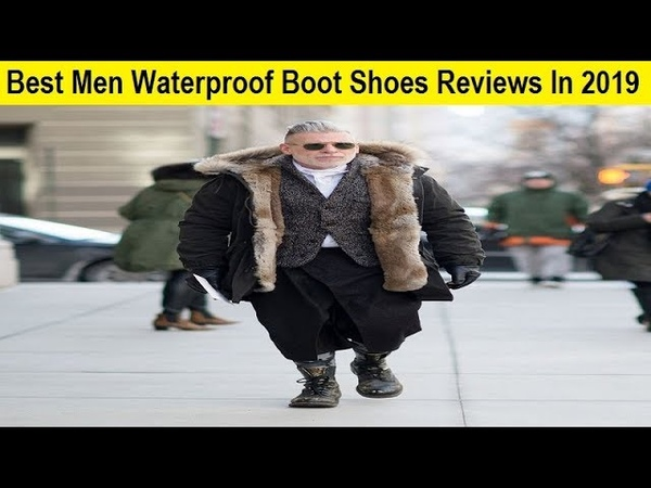 Top 3 Best Men Waterproof Boot Shoes Reviews In 2019